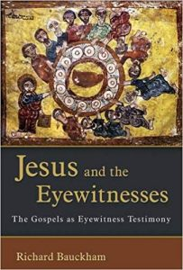 bauckham jesus and the eyewitnesses