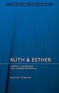 ruth esther bible commentary strain