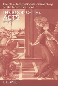 Acts commentary by F.F. Bruce