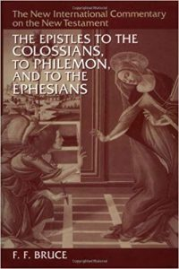 Colossians, Philemon, and Ephesians commentary by F.F. Bruce