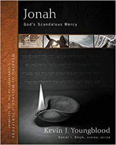 Jonah commentary by Kevin Youngblood