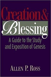 Creation and Blessing by Allen Ross