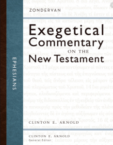 Ephesians commentary by Clint Arnold