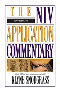Ephesians commentary by Klyne Snodgrass