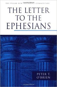 Ephesians commentary by Peter T. O'Brien