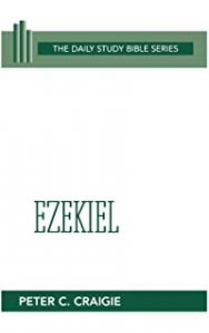 Ezekiel commentary by Peter Craigie