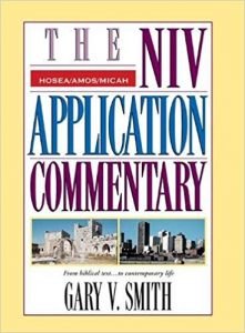 NIV Application Commentary Hosea Amos Micah