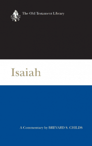 Isaiah commentary by Brevard Childs
