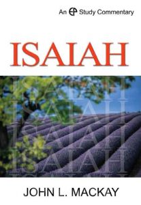 Isaiah commentary by John Mackay