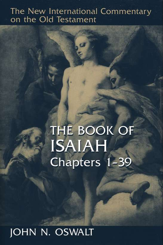 Isaiah commentary by John Oswalt