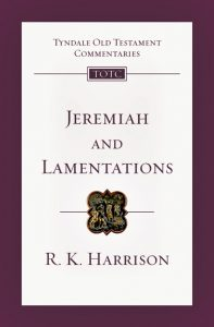 Jeremiah commentary by R.K. Harrison