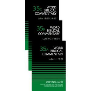 Luke commentary by John Nolland