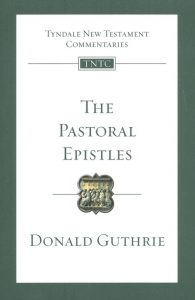 Pastoral Epistles by Donald Guthrie
