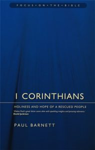 1 Corinthians commentary by Paul Barnett