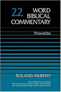 Proverbs commentary by Ronald Murphy