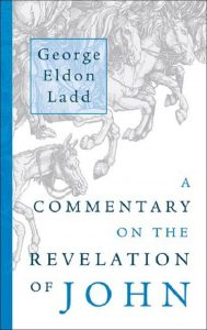 Revelation commentary by George Eldon Ladd