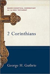 Second Corinthians by George Guthrie