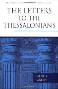 1-2 Thessalonians by Gene Green