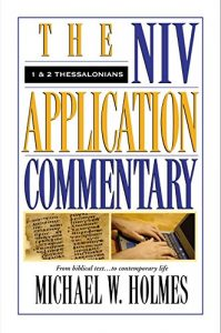 NIV Application Commentary 1-2 Thessalonians