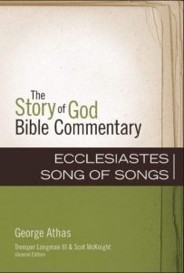 Ecclesiastes Song of Solomon commentary by George Athas