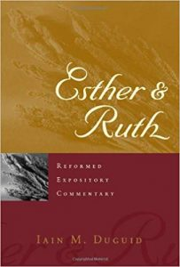 Esther Ruth commentary by Iain Duguid
