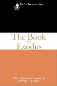 Exodus commentary by Brevard Childs