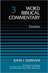 Exodus commentary by John Durham