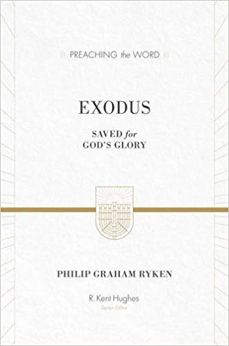 Exodus commentary by Philip Graham Ryken