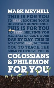 Colossians-Philemon Commentary by Mark Meynell