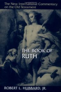 Ruth commentary by Robert Hubbard