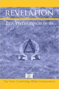 Revelation commentary by Ben Witherington