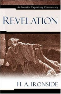 Revelation commentary by H.A. Ironside