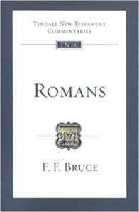 Romans commentary by F.F. Bruce