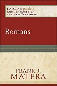 Romans commentary by Frank Matera