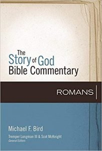 Romans commentary by Michael Bird