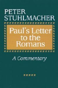 Romans commentary by Peter Stuhlmacher