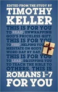 Romans commentary by Tim Keller