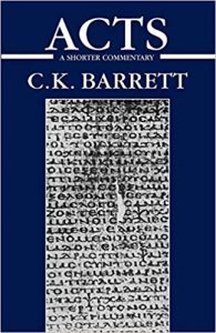 Acts commentary by C.K. Barrett