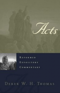 Acts commentary by Derek Thomas