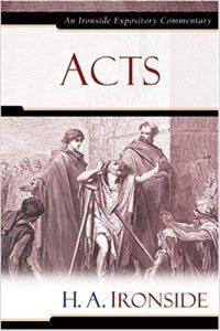 Acts commentary by H.A. Ironside