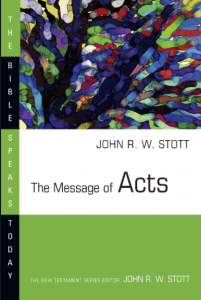 Acts commentary by John Stott