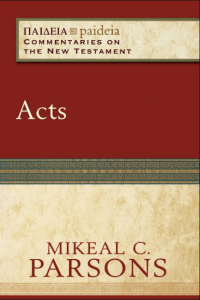 Acts commentary by Mikeal Parsons