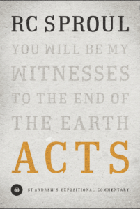 Acts commentary by R.C. Sproul