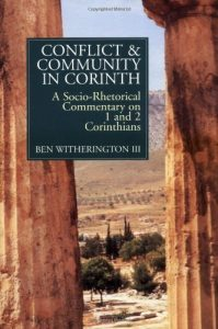 1 Corinthians commentary Ben Witherington