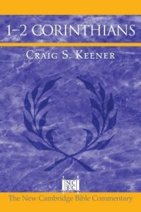 1 Corinthians commentary Craig Keener