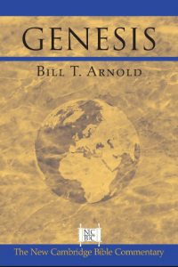 Genesis commentary by Bill Arnold