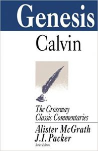 Genesis commentary by John Calvin