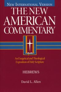 Hebrews commentary by David Allen