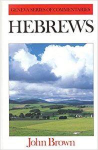 Hebrews commentary by John Brown