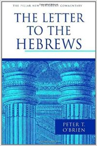 Hebrews commentary by Peter O'Brien
